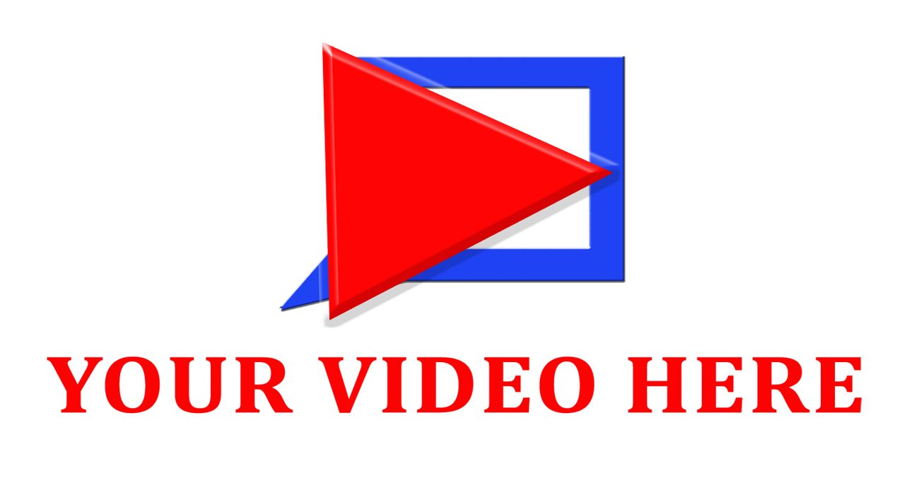 Your Video Here